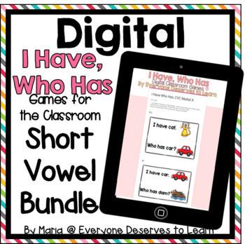 DIGITAL I Have Who Has Classroom Games: Short Vowels Bundle