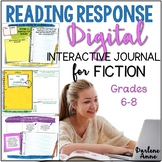 READING RESPONSE JOURNAL DIGITAL & PRINT FOR FICTION- MIDDLE SCHOOL ENGLISH