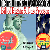 Bill of Rights & Due Process of Law DIGITAL Lessons