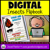 Insects DIGITAL Flipbook (Google Classroom Distance Learni