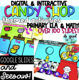 DIGITAL & Interactive Candy Shop Themed - Google Slides & Seesaw