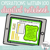 DIGITAL Math Interactive Notebook: Adding within 100 for Distance Learning