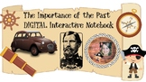 DIGITAL Interactive Notebook++The Importance of the Past++