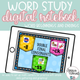 DIGITAL Interactive Notebook - Word Beginnings and Endings
