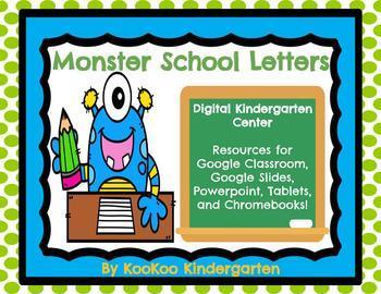 DIGITAL KINDERGARTEN ELA CENTER- Monster School Letters