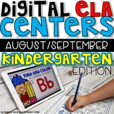 DIGITAL KINDERGARTEN ELA CENTERS AUGUST/SEPTEMBER