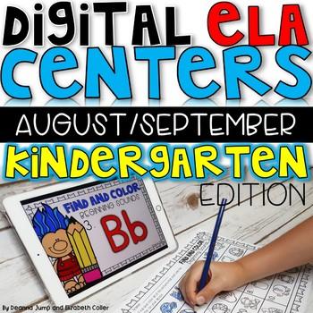 DIGITAL KINDERGARTEN ELA CENTERS AUGUST/SEPTEMBER