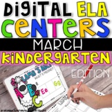 DIGITAL KINDERGARTEN ELA CENTERS MARCH