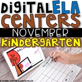 DIGITAL KINDERGARTEN ELA CENTERS NOVEMBER