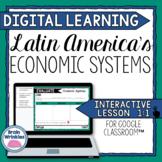 DIGITAL LEARNING: Latin America's Economic Systems (SS6E1)