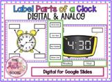 DIGITAL Label Parts of a Clock - Digital & Analog for Goog