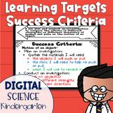 DIGITAL Learning Target and Success Criteria BUNDLE for Science Kindergarten