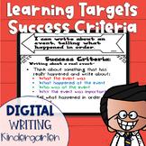 DIGITAL Learning Target and Success Criteria BUNDLE for Writing Kindergarten