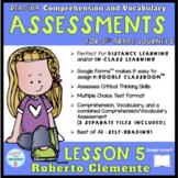 DIGITAL Lesson 5 *Roberto Clemente* 3rd Grade Journeys READING ASSESSMENT