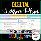 DIGITAL Lesson Plan + EDITABLE + ANY CLASS, ANY GRADE