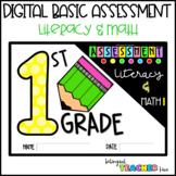 DIGITAL Literacy & Math BASIC ASSESSMENT for First Grade