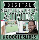 DIGITAL MARTIN LUTHER KING JR ACTIVITIES IN GOOGLE SLIDES™