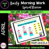 DIGITAL MORNING WORK - 2nd Grade - APRIL Google Slides™ fo