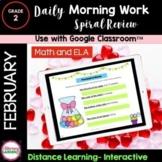 DIGITAL MORNING WORK - 2nd Grade - FEBRUARY Google Slides™