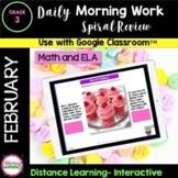 DIGITAL MORNING WORK - 3rd Grade - FEBRUARY Google Slides™