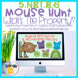 DIGITAL MOUSE HUNT ADDITION AND MULTIPLICATION PROPERTIES