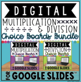 DIGITAL MULTIPLICATION & DIVISION CHOICE BOARDS BUNDLE IN