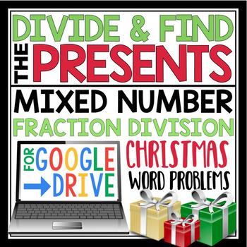 DIGITAL CHRISTMAS DIVIDE FRACTIONS WORD PROBLEMS:  GOOGLE DRIVE