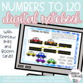 Digital Math Interactive Notebook Numbers to 120 for Dista