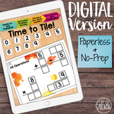 DIGITAL Math Tiles: All Operations {Add, Subtract, Multipl