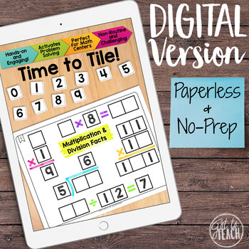 DIGITAL Math Tiles: Multiplication and Division Facts