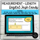 DIGITAL Measurement Task Cards LENGTH - DISTANCE LEARNING