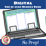 DIGITAL Memory Book for End of Year- Google Slides