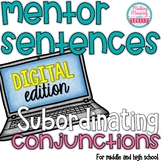 Mentor Sentences - AAAWWUBBIS Subordinating Conjunctions -PAPERLESS