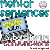 Mentor Sentences - AAAWWUBBIS Subordinating Conjunctions -