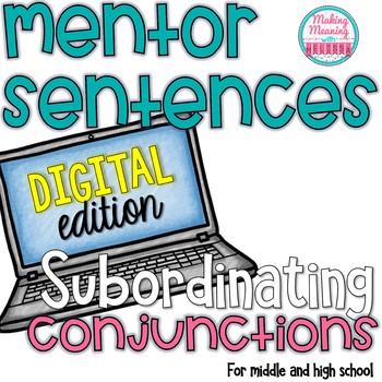 DIGITAL Mentor Sentences - AAAWWUBBIS Subordinating Conjun