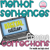 Mentor Sentences - Comma Rules for Middle and High School - PAPERLESS