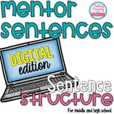 DIGITAL Mentor Sentences - Sentence Structure -Middle and