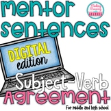 DIGITAL Mentor Sentences -Subject-Verb Agreement -Secondar