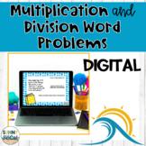 Multiplication & Division Word Problems DIGITAL