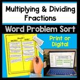 DIGITAL & Printable Multiplying and Dividing Fractions Word Problem Sort