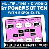 DIGITAL Multiplying + Dividing by Powers of 10 with Exponents Number Sort