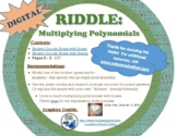 DIGITAL Multiplying Polynomials (Special Cases) Riddle