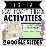 DIGITAL NEW YEAR'S THEMED ACTIVITIES IN GOOGLE SLIDES™