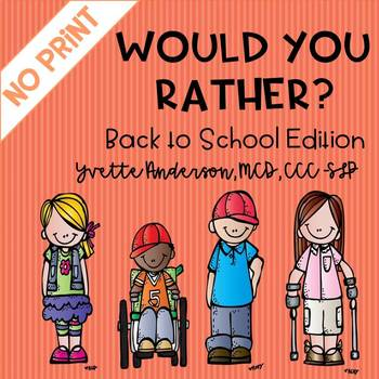 DIGITAL NO PRINT Would You Rather Back To School Edition