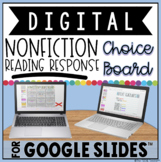 NONFICTION READING RESPONSE DIGITAL CHOICE BOARD FOR GOOGL