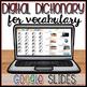DIGITAL NOTEBOOK & DICTIONARY in GOOGLE SLIDES™