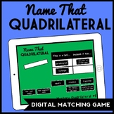 DIGITAL Name That Quad: Classifying Quadrilaterals Game for Google Drive
