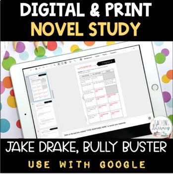 DIGITAL and PRINT Novel Study - Jake Drake, Bully Buster - Text-Dependent