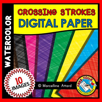 WATERCOLOR DIGITAL PAPERS: WATERCOLOR BACKGROUNDS: CROSSING STROKES BACKDROPS