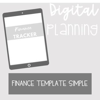 DIGITAL PLANNING TEMPLATES: Finance Template Simple
